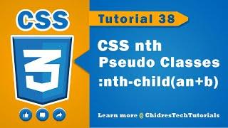cSS video tutorial - 38 - nth pseudo classes  :nth-child(anb)
