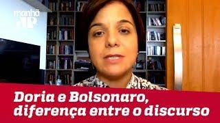 Doria e Bolsonaro mostram a diferença entre o discurso e a prática | #VeraMagalhães