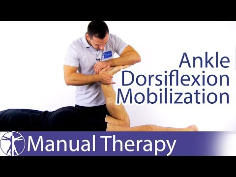 Ankle Dorsiflexion Assessment & Mobilization