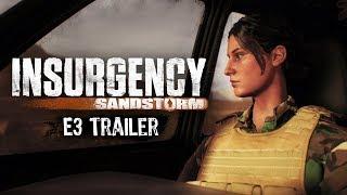 Insurgency Sandstorm | Official E3 2017 Trailer