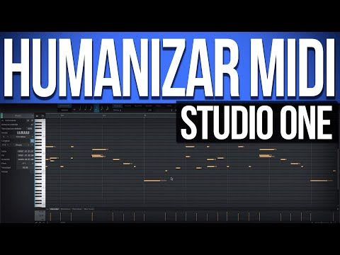 Como Humanizar MIDI | Studio One