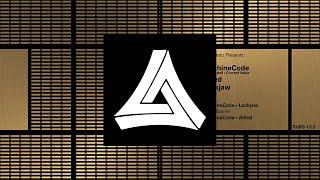 [Drum And Bass] MachineCode & Lockjaw - Alpha Barrier