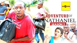 2016 Latest Nollywood Movies - Adventure Of Nathaniel 2