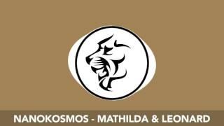 [Deep House] Nanokosmos - Mathilda & Leonard [RawrGroove]