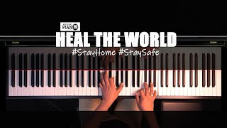 ♪ Heal The World- Piano Cover