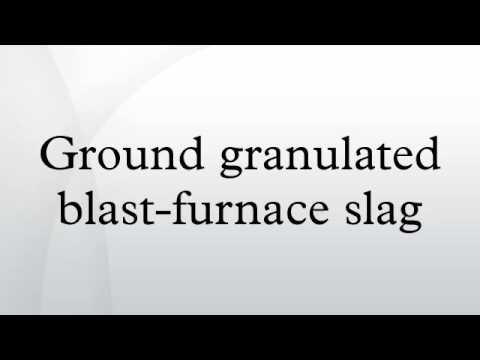 Ground granulated blast-furnace slag - YouTube