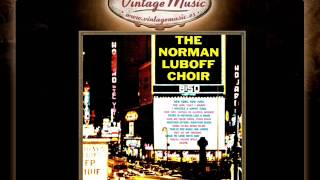 Norman Luboff -- Give Me Your Tired, Your Poor
