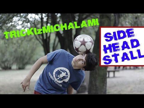 Jak opanować Side Head Stall (trzymanie piłki na boku głowy)