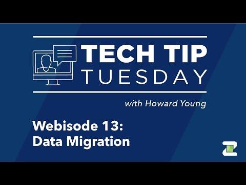Tech Tip Tuesday: Data Migration (Webisode 13)