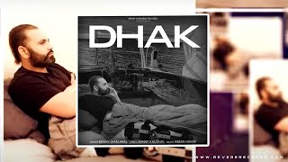 Dhak (Benny Dhaliwal) Mp3 Song Download