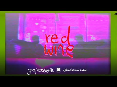 Grapetooth - Red Wine [OFFICIAL MUSIC VIDEO] Mp3