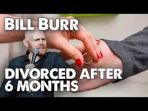 Bill Burr Advice - Divorced after SIX months | Monday ...
