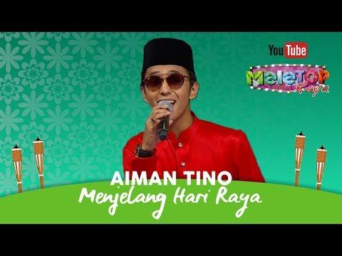 Aiman Tino Menjelang Hari Raya Dato' DJ Dave | Persembahan Live MeleTOP Raya Mp3