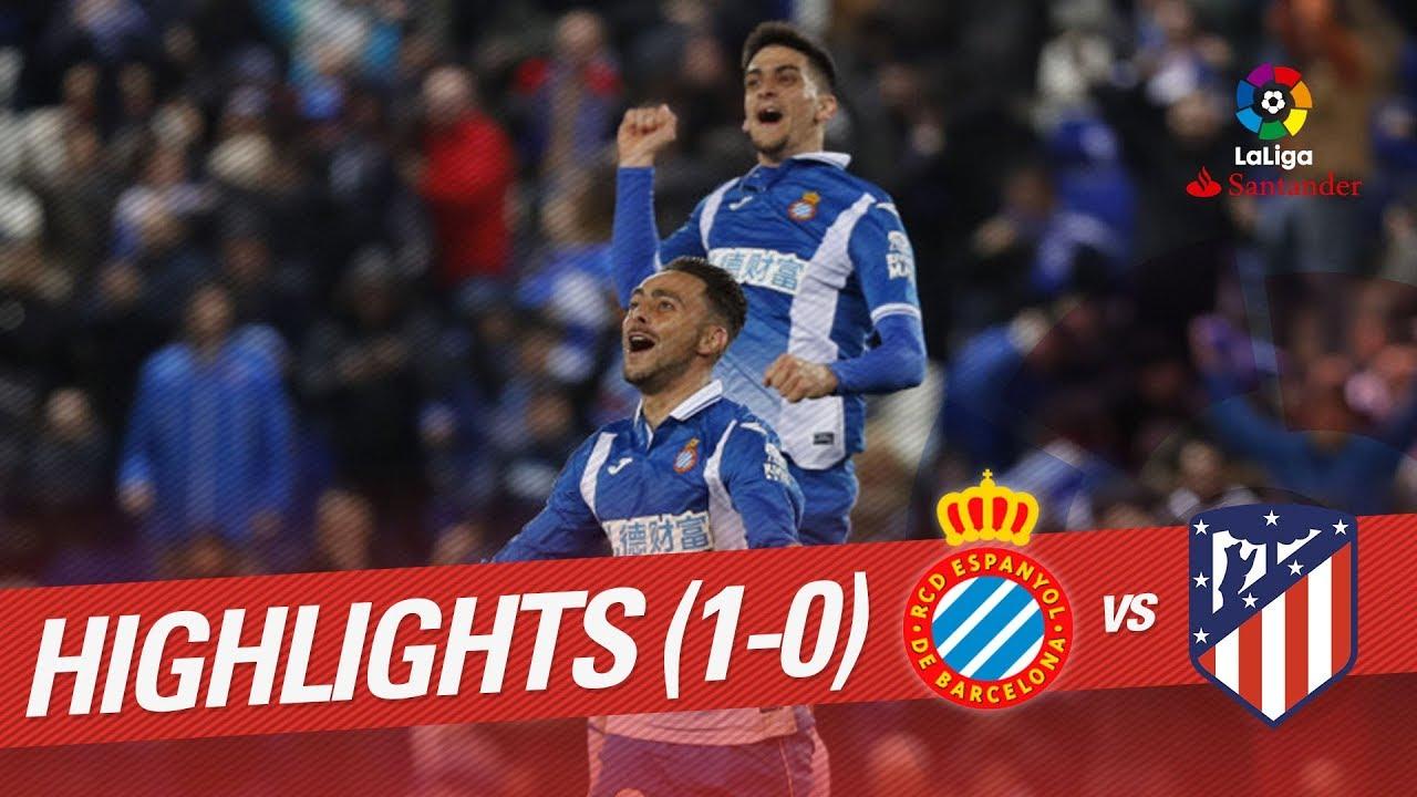 Resumen De Rcd Espanyol Vs Atlético De Madrid 1 0 Youtube