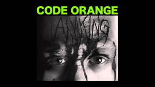 Code Orange - Slowburn