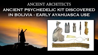 Ancient Pre-Colombian Psychedelic Kit Discovered - Early Ayahuasca Use | Ancient Architects