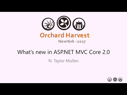Orchard Harvest 2017 - What's new in ASP.NET MVC Core 2.0