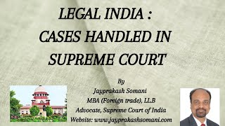 admin/ajax/LEGAL INDIA EP 06 A : Cases Handled in Supreme Court by Adv. Jayprakash Somani