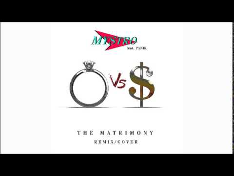 The Matrimony - Wale ft. Usher - Mystro ft. Panik - Remix/Cover