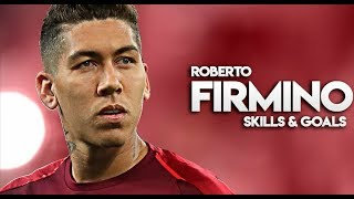 Roberto Firmino • Best Skills & Goals 2018/19