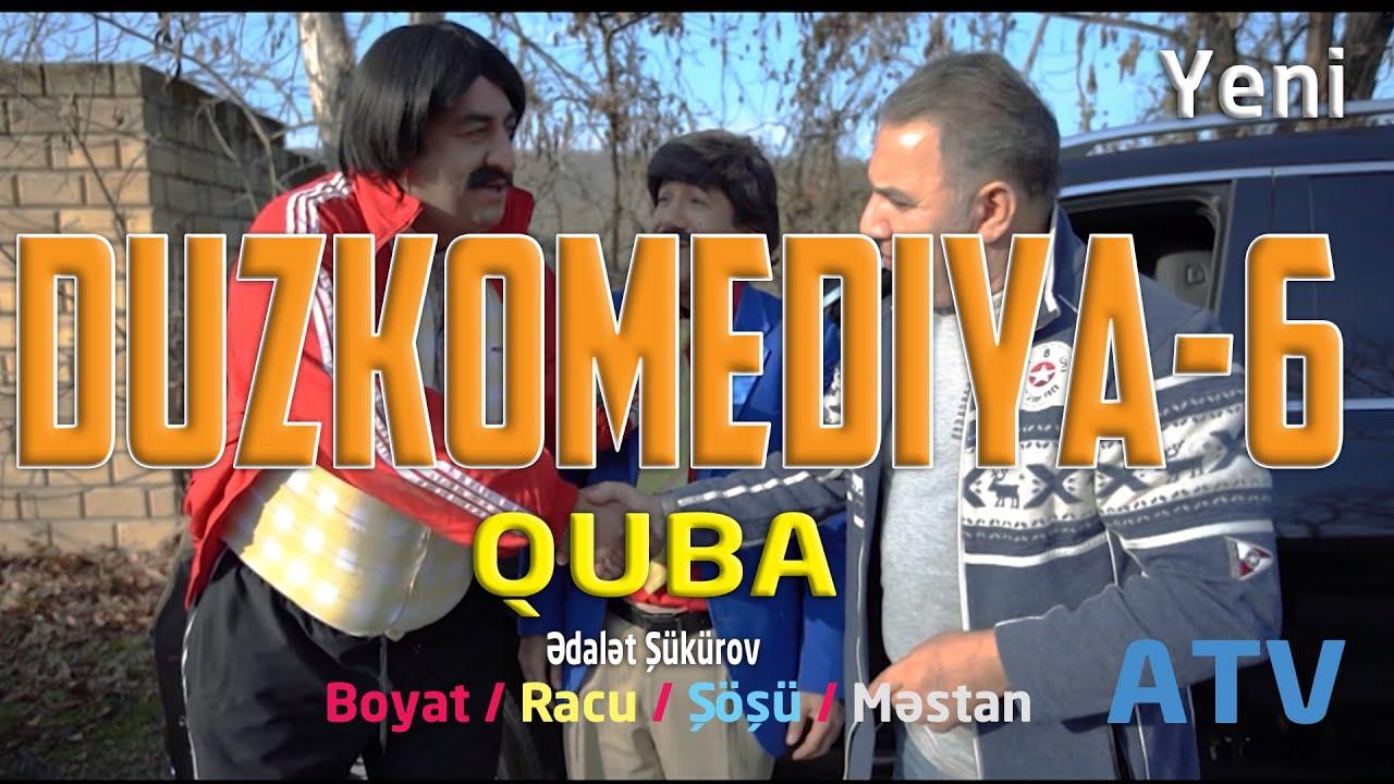 DUZKOMEDIYA -6   QUBA