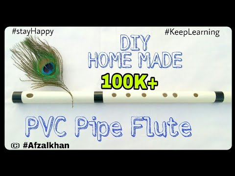 DIY Homemade PVC Pipe Flute | Transverse Flute- How to Make flute with PVC pipe - DIY Flute