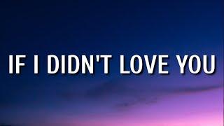 Jason Aldean & Carrie Underwood - If I Didn't Love You (Lyrics)