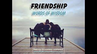 Friendship Words of Wisdom
