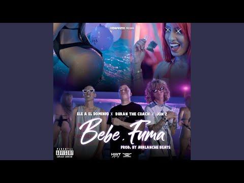 Bebe y Fuma (feat. Ele A El Dominio, Jon Z)