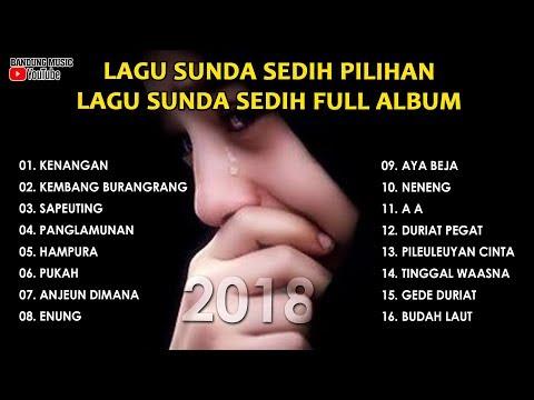 Lagu Sunda Sedih Pilihan | Lagu Sunda Sedih Full Album