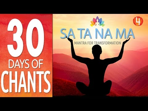 Day 4 - SA TA NA MA - Transformation Mantra Meditation