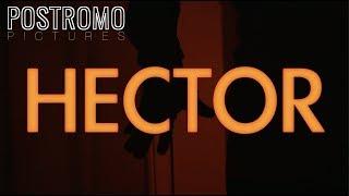 Hector | Short Horror Film