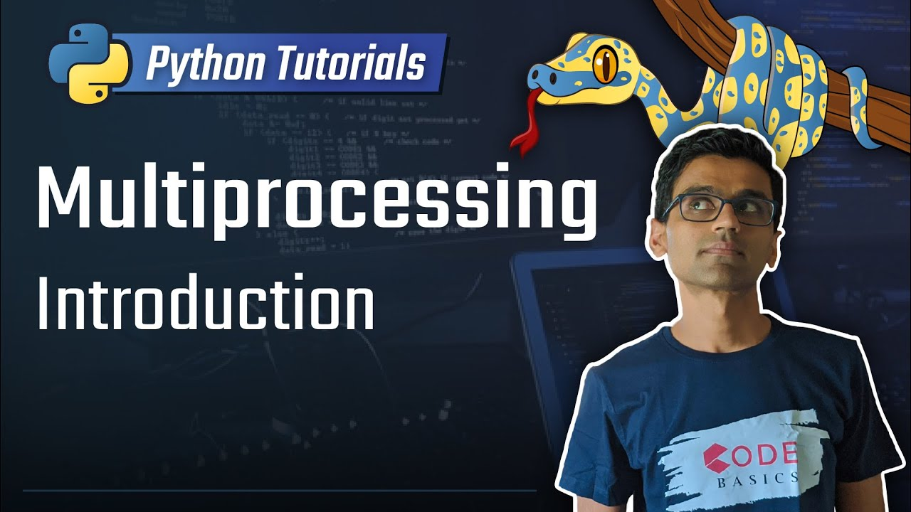 Python Tutorial - 27  Multiprocessing Introduction