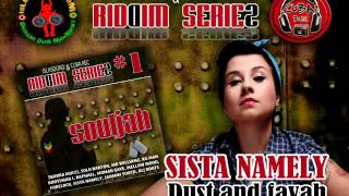 SISTA NAMELY - DUST AND FAYAH (SOULJAH Riddim ISLASOUND & CUBA REC 2012).wmv thumbnail
