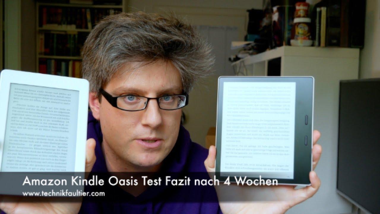 Amazon Kindle Oasis Test Fazit Nach 4 Wochen Youtube