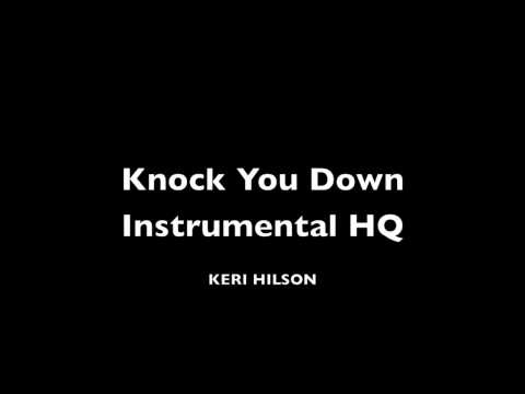 Knock You Down Instrumental - Keri Hilson - HQ