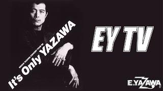 矢沢永吉「共犯者」1988年「It's Only YAZAWA」東京ドーム【EY TV#31】