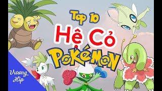 Top 10 pokemon hệ cỏ CUTE hạt me nhất