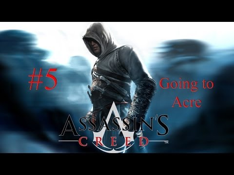 assassin's-creed:-the-secret-crusade-episode-5---going-to-acre