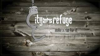 City of Refuge - A Message in the Making - One 3 Productions Transmedia Franchise