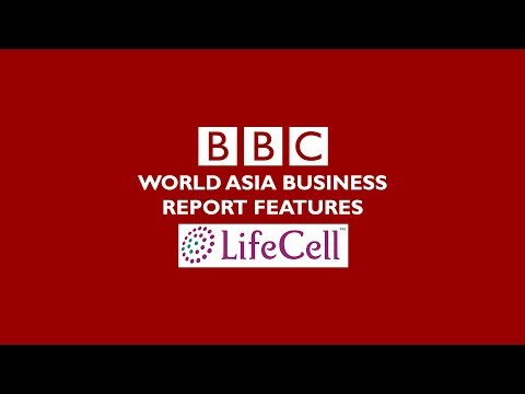 BBC World Asia Business Report features LifeCell