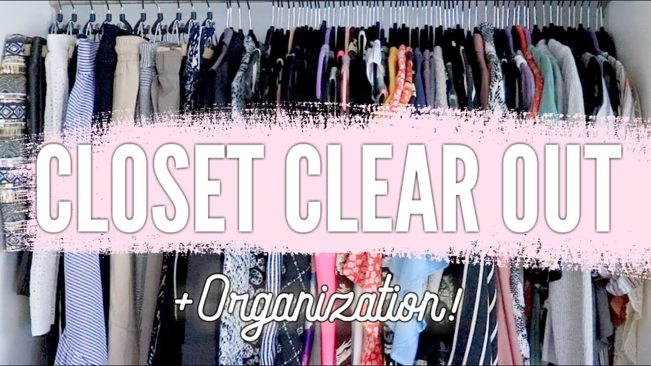 How To Closet Clear Out Organization