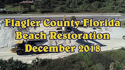 Flagler Beach Florida Beach Restoration December 2018
