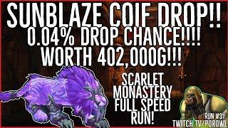 WoW Gold Farm | Scarlet Monastery Full Speed Run | Sunblaze Coif 0.04% Drop! | BFA