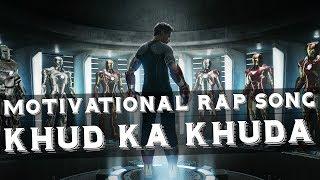 Motivational Rap Song - KHUD KA KHUDA | In Hindi | SuperHuman Formula | Ft. Rich King