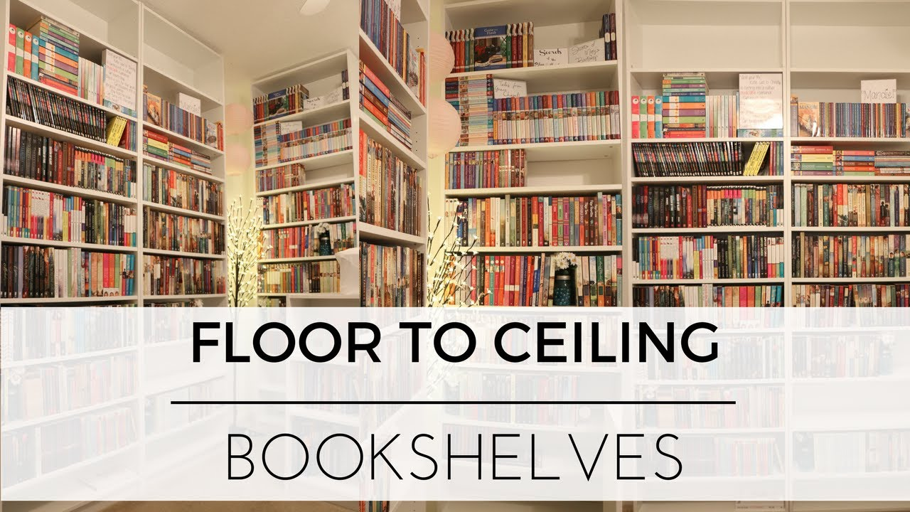 Building Floor To Ceiling Bookshelves Organizing Books