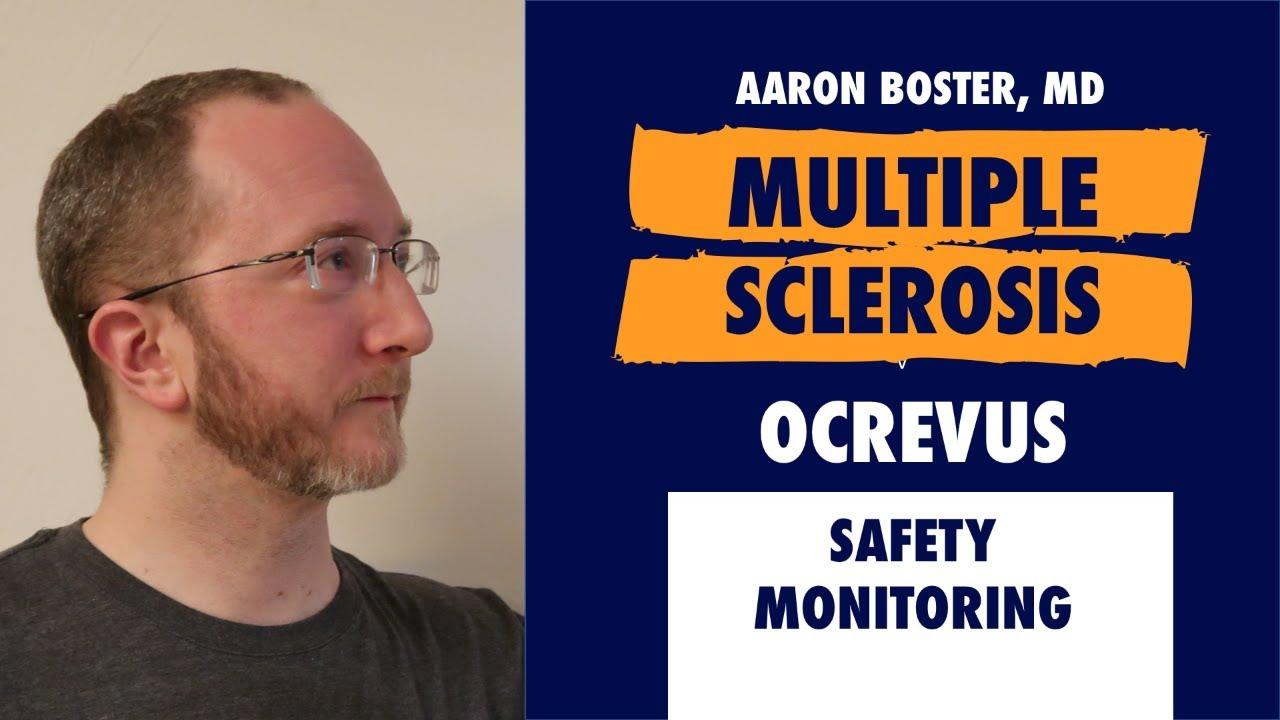 Ocrevus (Ocrelizumab) Safety Monitoring in Multiple Sclerosis [2018]