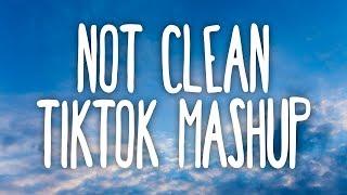 Tik Tok Mashup! (Not Clean)