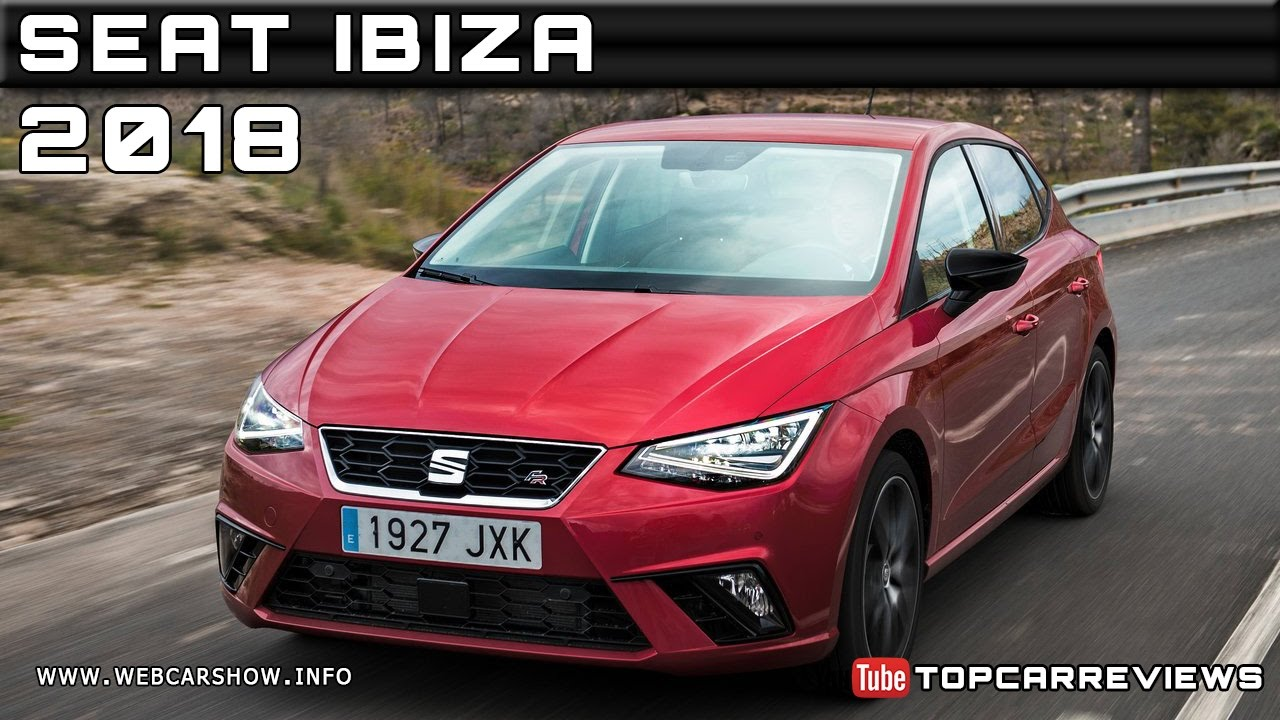 2018 seat ibiza review rendered price specs release date youtube. Black Bedroom Furniture Sets. Home Design Ideas