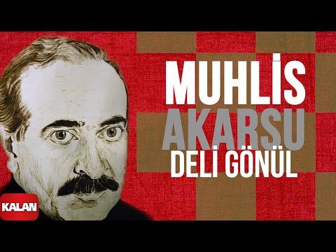 Muhlis Akarsu - Deli Gönlüm - [ Ya Dost Ya Dost © 1994 Kalan Müzik ]